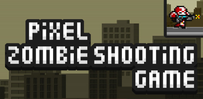 Pixel Zombie Shooting Game